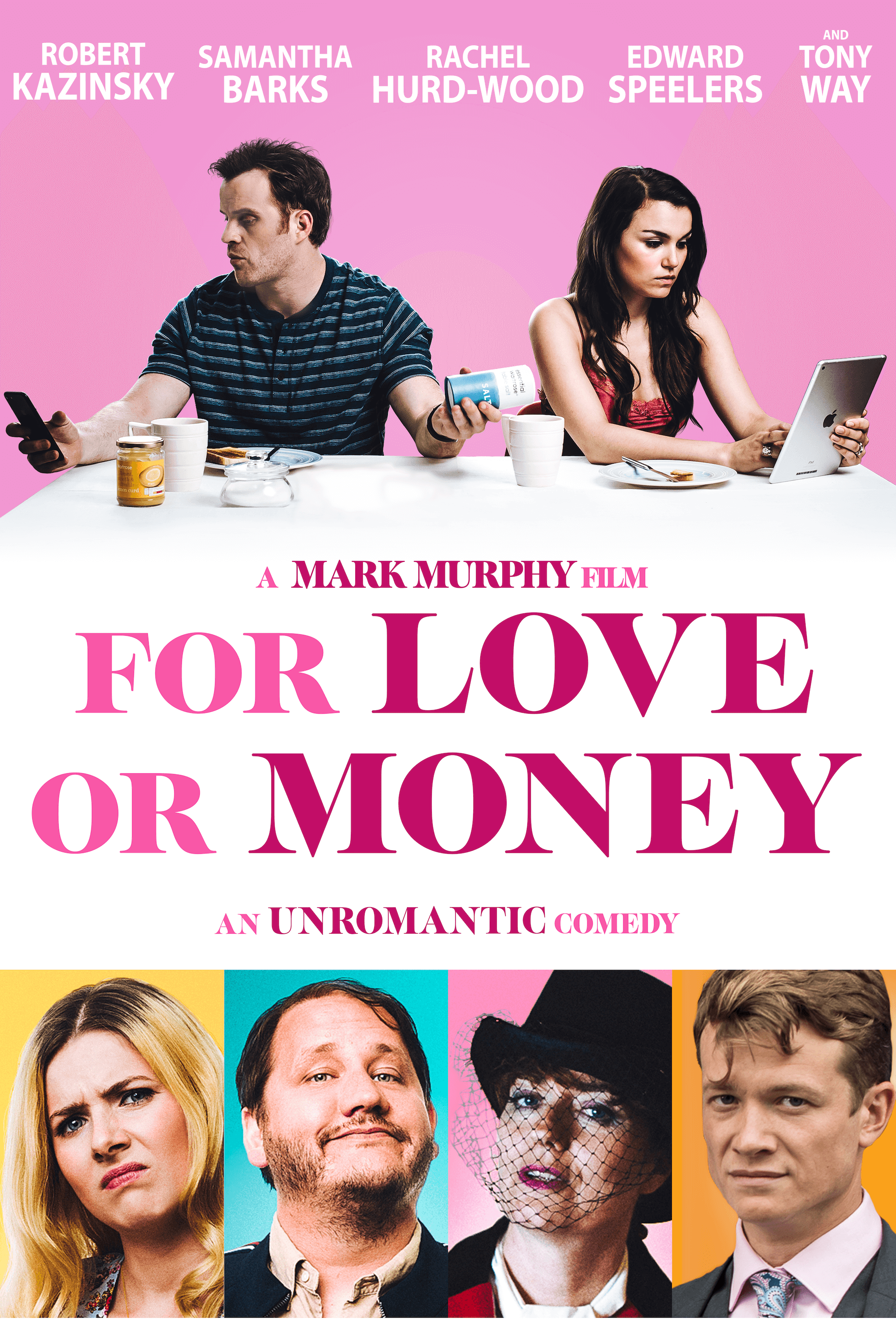 Poster for the Unromantic Comedy For Love or Money